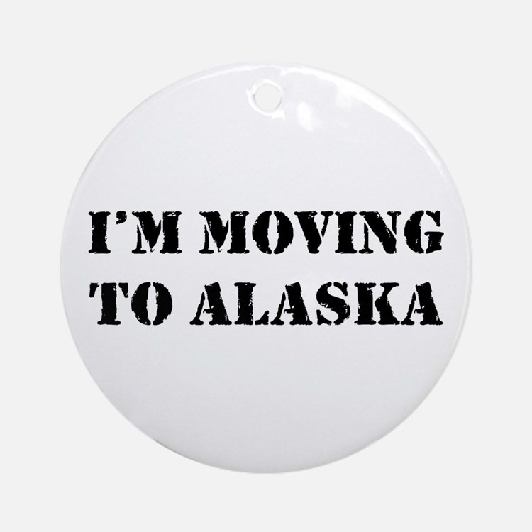 Moving to Alaska Ornament (Round)