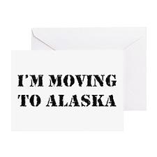 Moving to Alaska Greeting Card