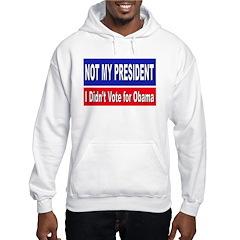 Anti Obama Not My President Hoodie