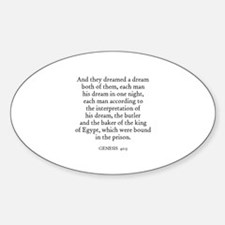GENESIS 40:5 Oval Bumper Stickers