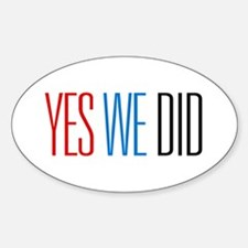 Obama Yes We Did Oval Decal