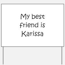 Karissa Yard Sign