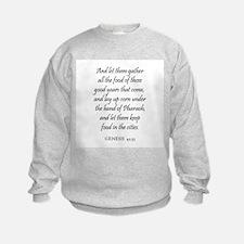 GENESIS  41:35 Sweatshirt