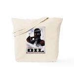 Oil = Death Tote Bag