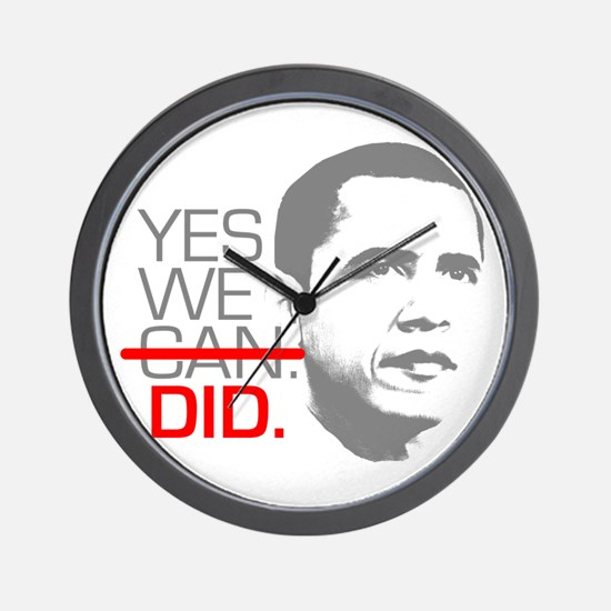 """Obama """"YES WE DID."""" Wall Clock"""