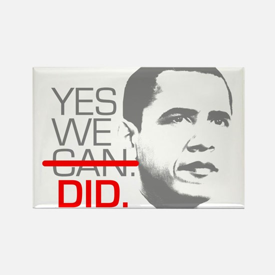 "Obama ""YES WE DID."" Rectangle Magnet"