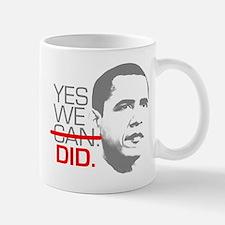 """Obama """"YES WE DID."""" Small Small Mug"""