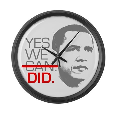 """Obama """"YES WE DID."""" Large Wall Clock"""