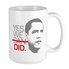 "Obama ""YES WE DID."" Mug"