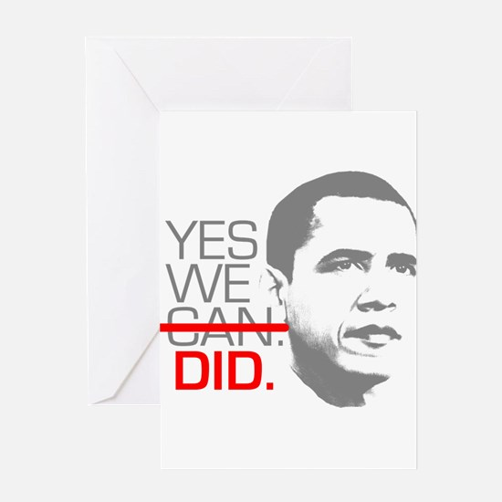"Obama ""YES WE DID."" Greeting Card"