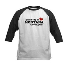 Somebody in Montana Loves Me Tee