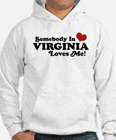 Somebody in Virginia Loves Me Hoodie
