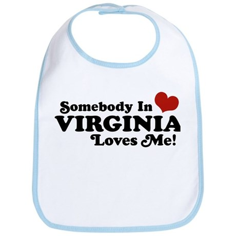 Somebody in Virginia Loves Me Bib