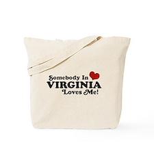 Somebody in Virginia Loves Me Tote Bag