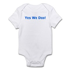 Yes We Did! Obama Victory Infant Bodysuit