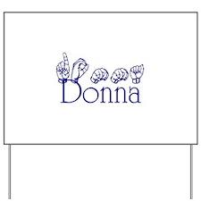 Donna Yard Sign