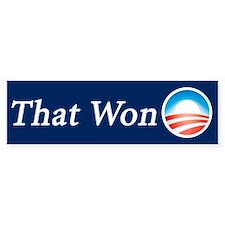 That Won: Bumper Bumper Sticker