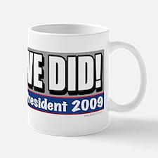 Yes We Did Obama Mug