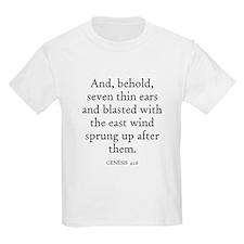 GENESIS  41:6 Kids T-Shirt