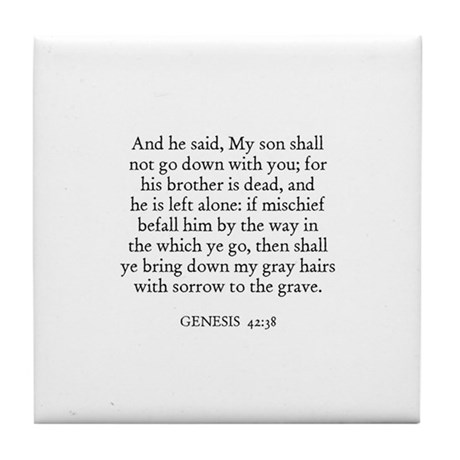 GENESIS 42:38 Tile Coaster