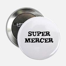SUPER MERCER Button