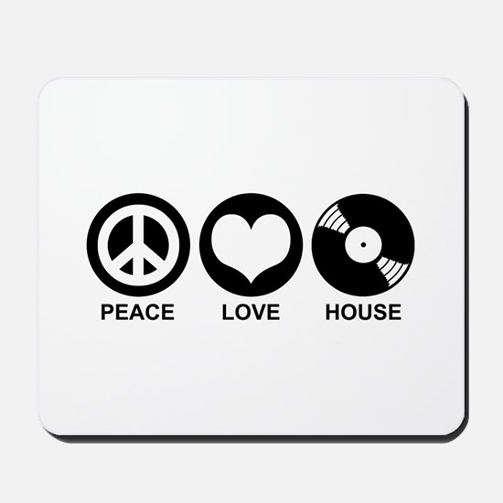 Peace Love House Mousepad