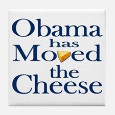 Obama Has Moved the Cheese Tile Coaster