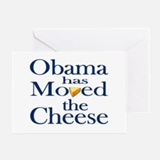 Obama Has Moved the Cheese Greeting Card