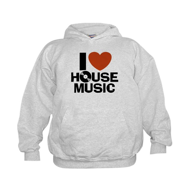 I love house music hoody by snapetees for House music 90