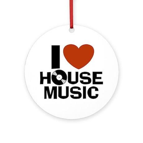 I Love House Music Ornament (Round)
