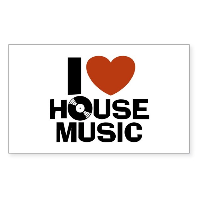 I Love House Music Rectangle Decal By Snapetees