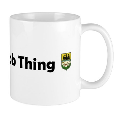 It's a Schwob Thing Mug