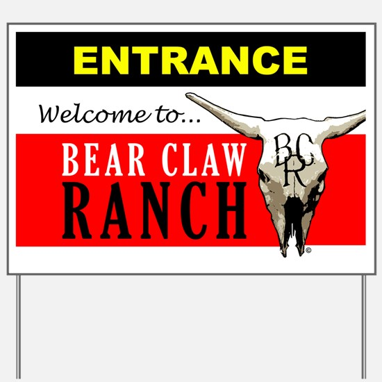 Bear Claw Ranch Welcome Sign