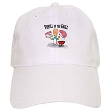 Thrill of the Grill Baseball Cap