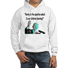 ...Is our children learning? Hoodie