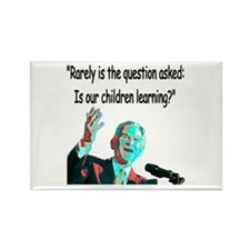 ...Is our children learning? Rectangle Magnet