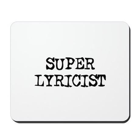 SUPER LYRICIST Mousepad