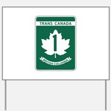Trans-Canada Highway, British Columbia Yard Sign