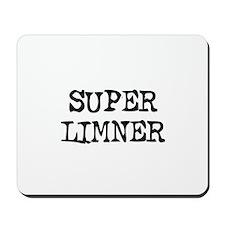 SUPER LIMNER  Mousepad