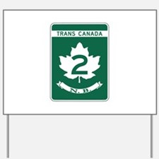 Trans-Canada Highway, New Brunswick Yard Sign