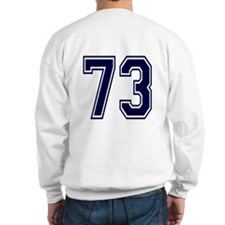 NUMBER 73 BACK Sweatshirt
