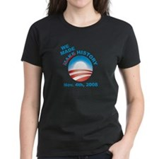 President Obama - We Made History Tee