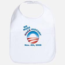 President Obama - We Made History Bib