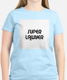 SUPER LAWYER  Women's Pink T-Shirt
