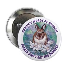 """Please don't eat the bunnies 2.25"""" Button (10 pack"""