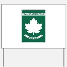Trans-Canada Highway, Quebec Yard Sign