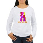Yes We Did Obama 2008 Women's Long Sleeve T-Shirt