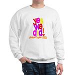 Yes We Did Obama 2008 Sweatshirt