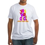 Yes We Did Obama 2008 Fitted T-Shirt
