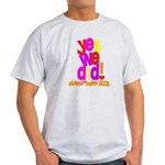 Yes We Did Obama 2008 Light T-Shirt